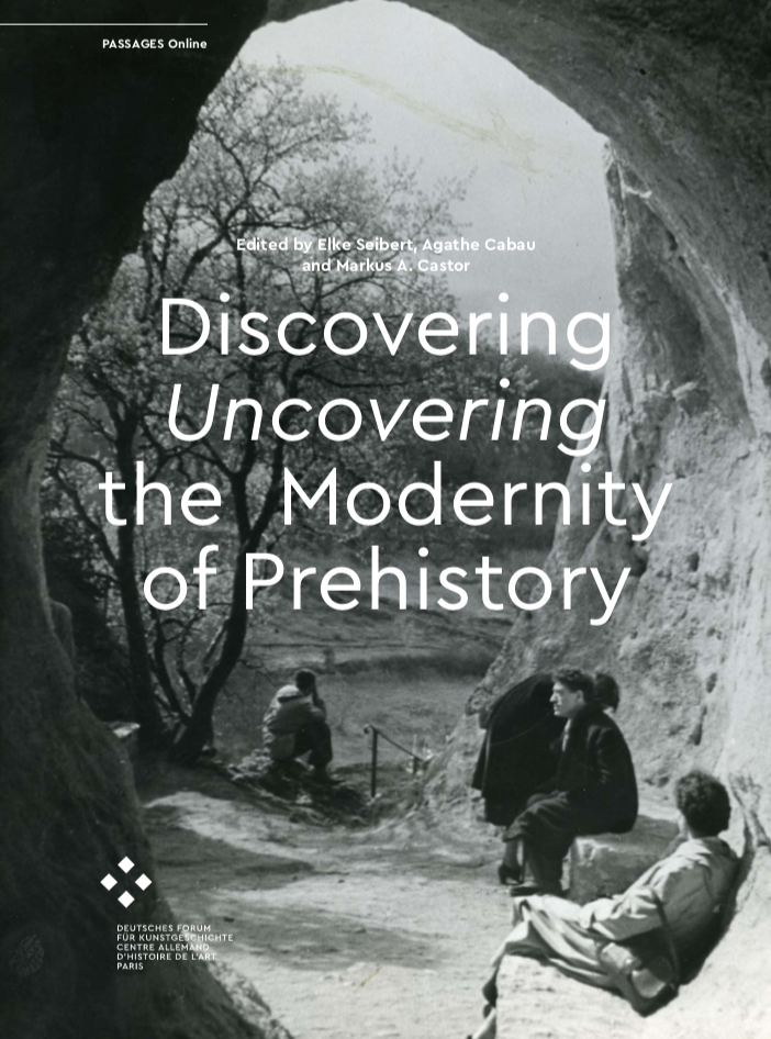 Good and Cheap Art Translators Discovering/Uncovering the Modernity of Prehistory